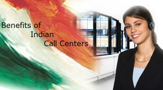 Benefits of Indian Call Centers